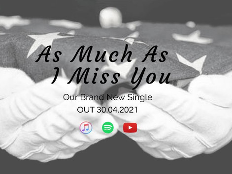 'As Much As I Miss You'