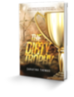 Sarafina Thomas The Dirty Trophy 3D Book
