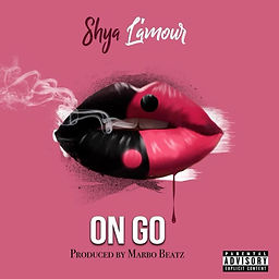 Listen To On Go by Shya L'amour