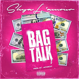 Listen to Bag Talk by Shya L'amour