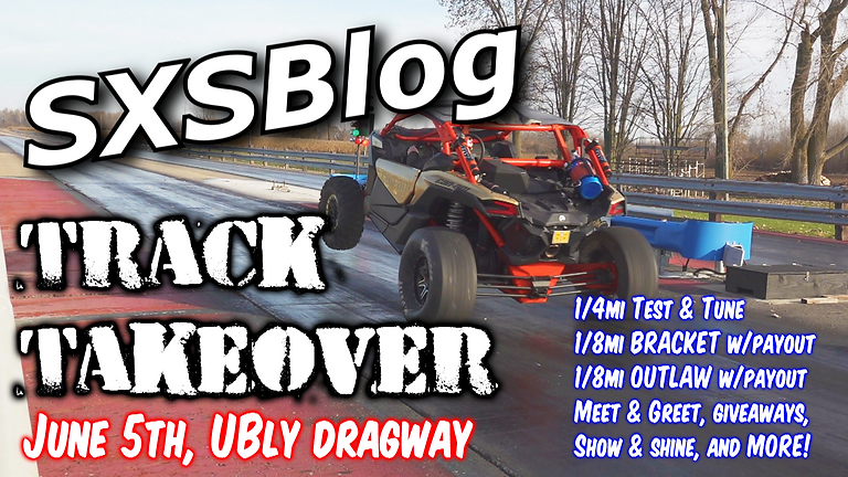 SXSBlog Track Takeover! (Ubly Dragway)