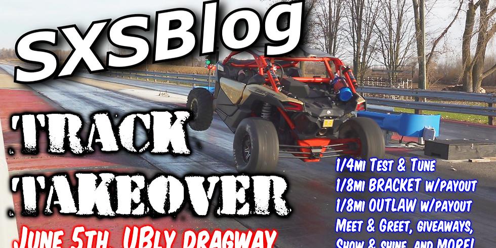 SXSBlog Track Takeover! (Ubly Dragway)