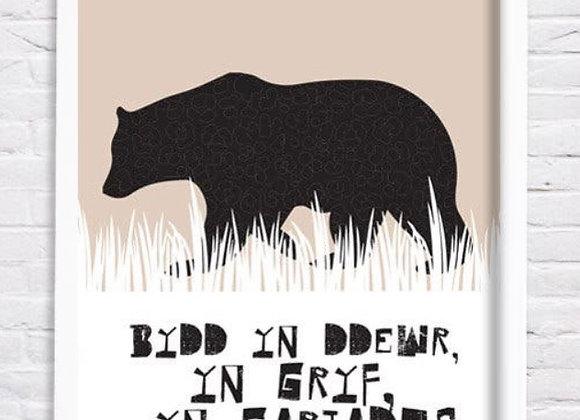 Print Arth Bydd yn ddewr / Be brave bear print