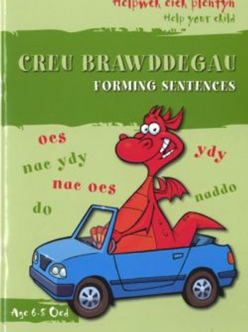 Helpwch eich Plentyn/Help Your Child: Creu Brawddegau/Forming Sentences