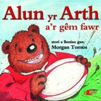 Cyfres Alun yr Arth: Alun yr Arth a'r Gêm Fawr - Morgan Tomos