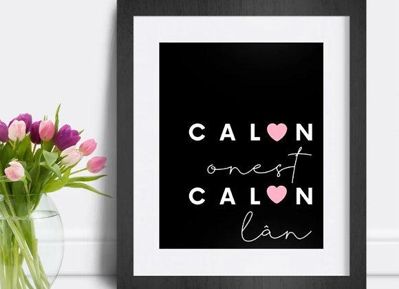 """Print Calon Onest, Calon Lân (10""""x8"""")"""