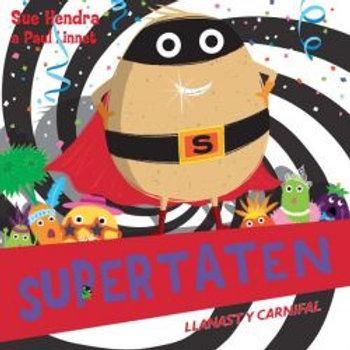 Supertaten: Llanast y Carnifal - Sue Hendra