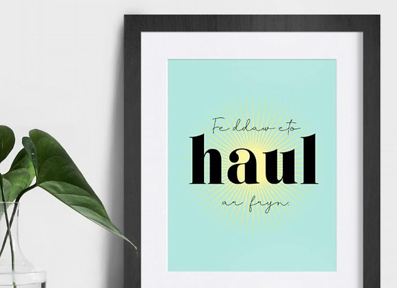 """Print Fe ddaw eto haul ar fryn (10""""x8"""")"""