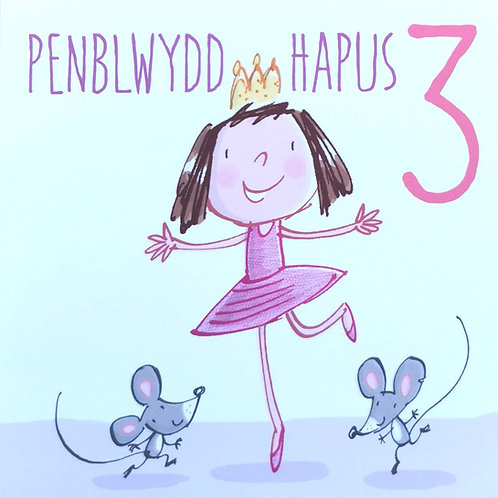 Penblwydd Hapus 3 Oed