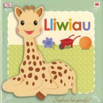 Cyfres Sophie La Girafe: Lliwiau - Dawn Sirett