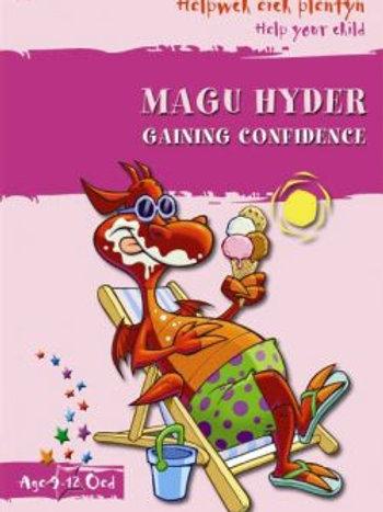 Helpwch eich Plentyn/Help Your Child: Magu Hyder/Gaining Confidence