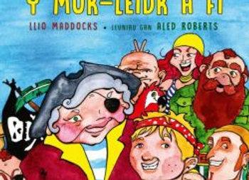 Y Môr-Leidr a Fi - Llio Maddocks
