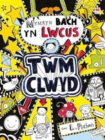 Twm Clwyd: 6. Mymryn Bach yn Lwcus - Liz Pichon