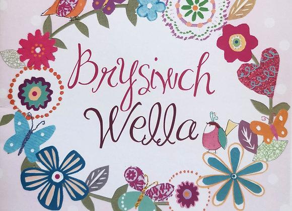 Brysiwch Wella