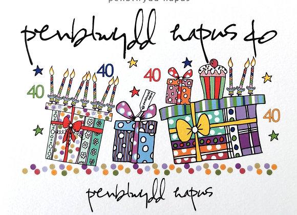 Penblwydd Hapus 40