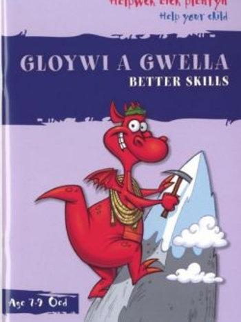 Helpwch eich Plentyn/Help Your Child: Gloywi a Gwella/Better Skills