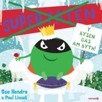 Supertaten y Bysen Gas am Byth - Sue Hendra