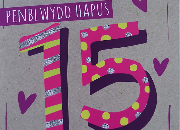Penblwydd Hapus 15 Oed