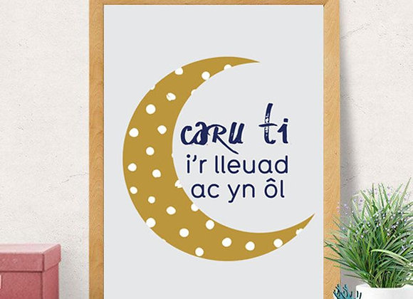 Print Caru ti i'r lleuad ac yn ol/ Love you to the moon and back