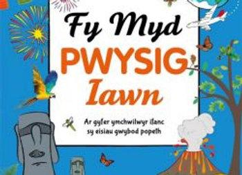 Cyfres Gwyddoniadur Pwysig Iawn: Fy Myd Pwysig Iawn
