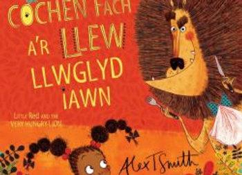 Cochen Fach a'r Llew Llwglyd Iawn - Alex T. Smith