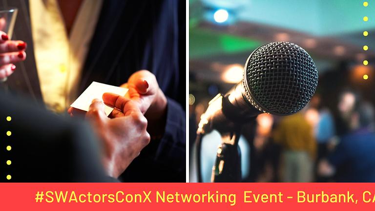 #SWActorsConX Networking & Information Event - Burbank, CA