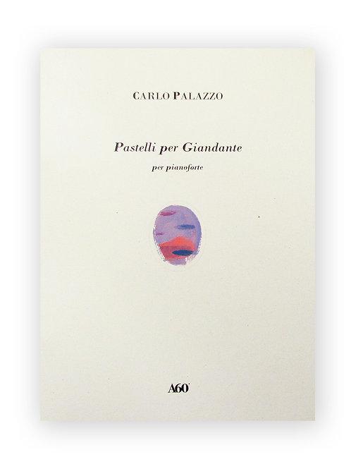 Carlo Palazzo - Pastelli per Giandante
