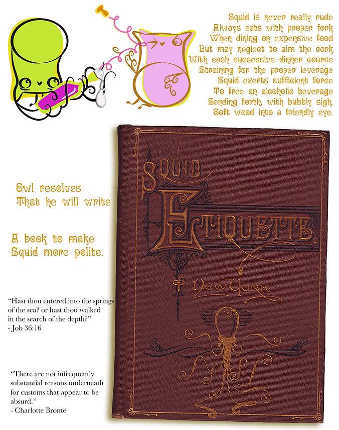 Squid Etiquette of New York.