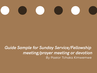 Officiant Guide Sample for Sunday Service/Fellowship meeting/prayer meeting or devotion