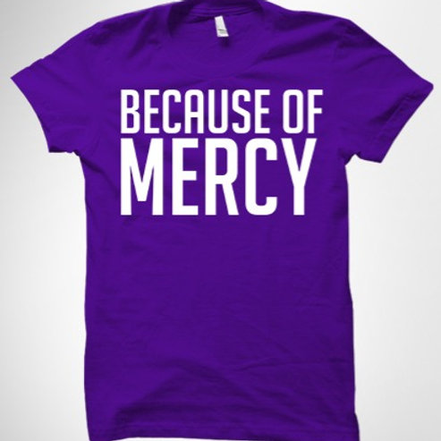 Because of Mercy