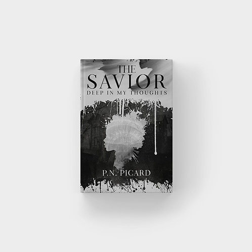 The Savior: Deep In My Thoughts