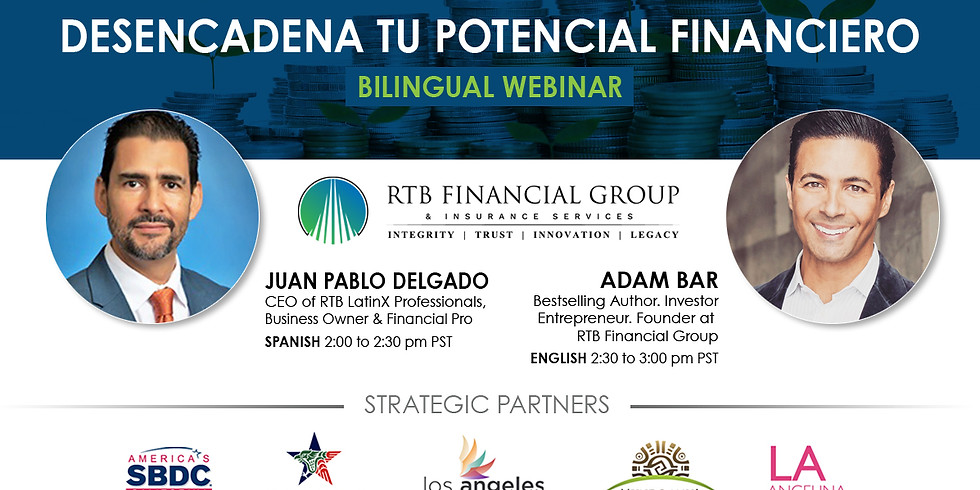 UNLEASH YOUR FINANCIAL POWERHOUSE ENGLISH & SPANISH WEBINAR