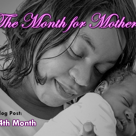 The Month for Mothers