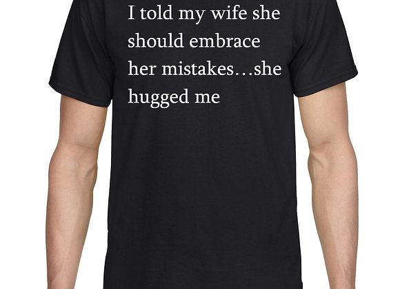 I Told My Wife To Embrace Her Mistakes