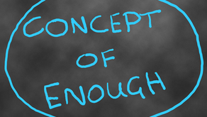 The Concept of Enough