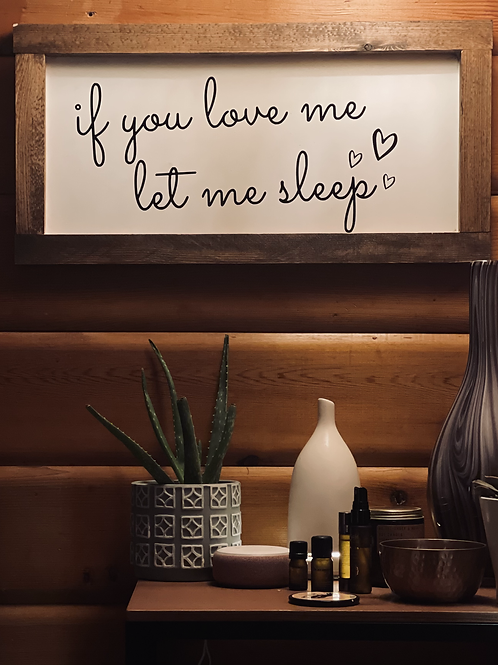 If You Love Me Sign