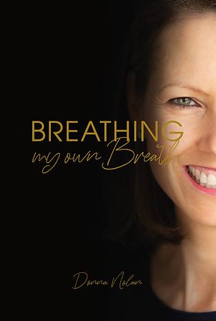 21-DONNA NOLAN-Breathing My Own Breath-C