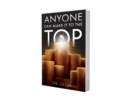 Writer's Block: Dr. Ollie Author of Anyone Can Make It To The Top