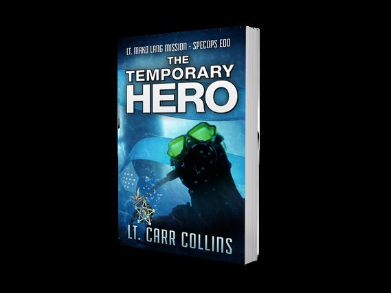 The Temporary Hero