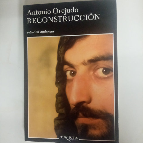 Recontrucción (Antonio Orejudo)
