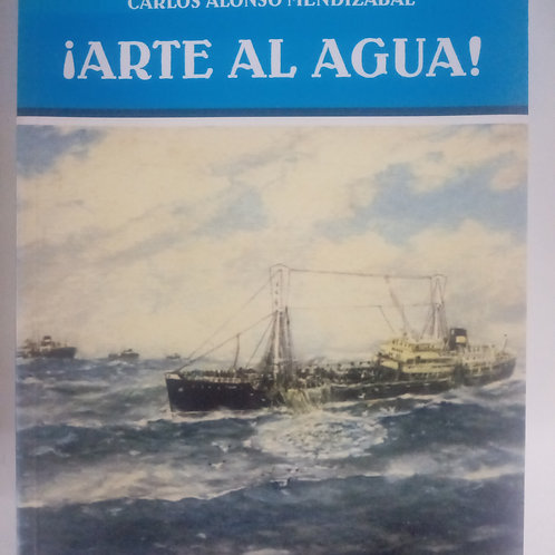 Arte al agua (Carlos Mendizábal)