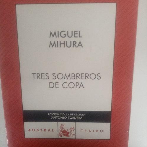 Tres sombreros de copa (Miguel Mihura)