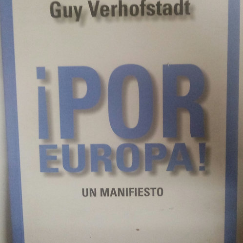 ¡Por Europa! Un manifiesto (Daniel Cohn-Bendit. Guy Verhofstadt)