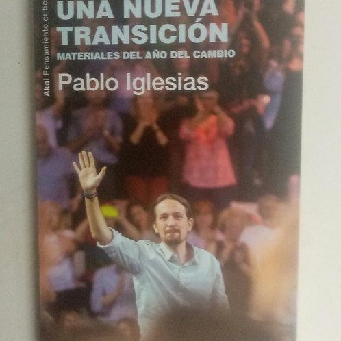 Una nueva transición (Pablo Iglesias)