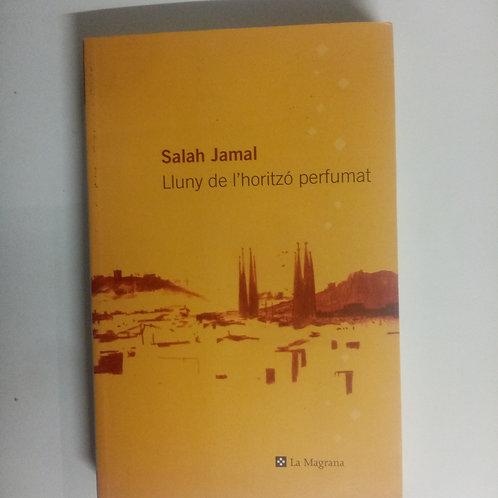Lluny de l'horitzó perfumat (Salah Jamal)