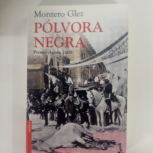 Pólvora negra (Montero Glez)