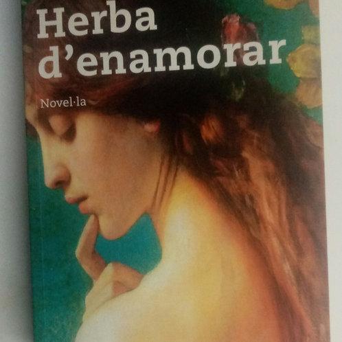 Herba d`enamorar (Teresa Moure)