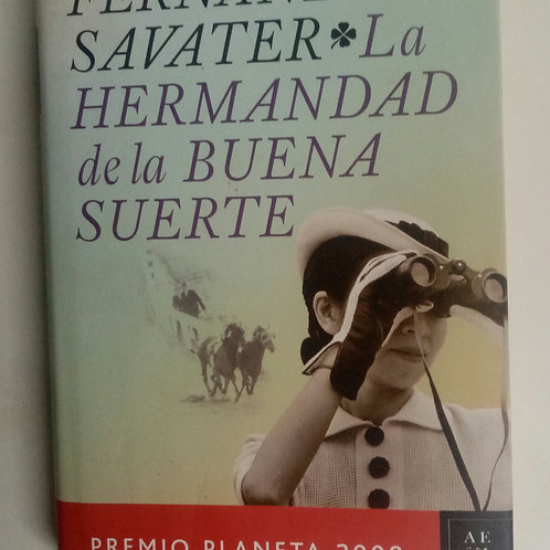 La hermandad de la buena suerte (Fernando Savater)