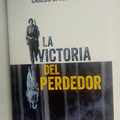 La victoria del perdedor (Carlos G. Reigosa)