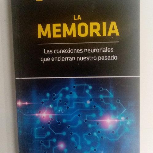 La memoria. Las conexiones neuronales que encierran nuestro pasado